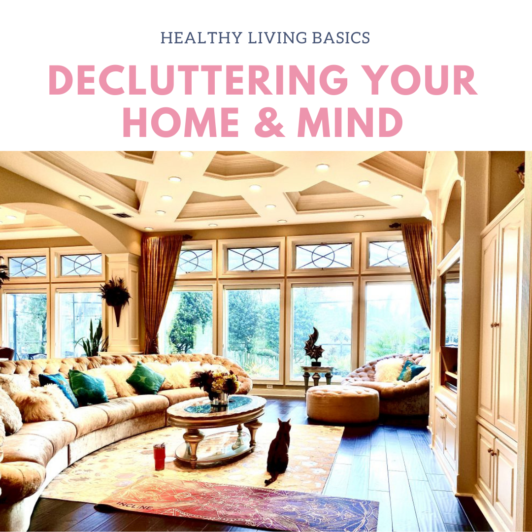 Decluttering Your Home & Mind